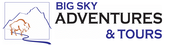 BIG SKY ADVENTURES & TOURS